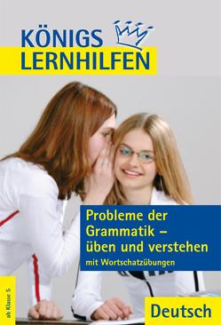 Probleme der Grammatik – üben und verstehen von Schaefer,  Suzanne