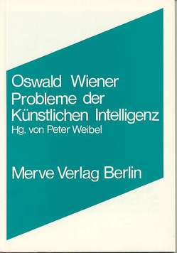 Probleme der Künstlichen Intelligenz von Wiener,  Oswald