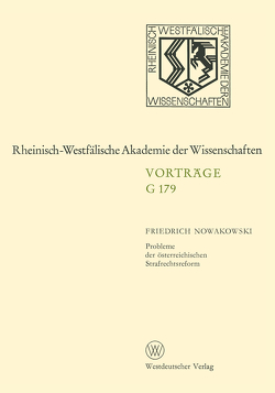 Probleme der österreichischen Strafrechtsreform von Nowakowski,  Friedrich