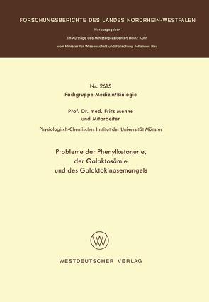 Probleme der Phenylketonurie, der Galaktosämie und des Galaktokinasemangels von Menne,  Fritz