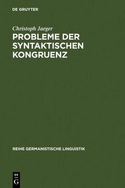 Probleme der syntaktischen Kongruenz von Jaeger,  Christoph