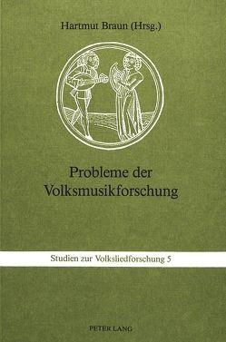 Probleme der Volksmusikforschung von Braun,  Hartmut