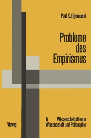 Probleme des Empirismus von Feyerabend,  Paul K.