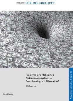 Probleme des etablierten Notenbanksystems von Laer,  Wolf von