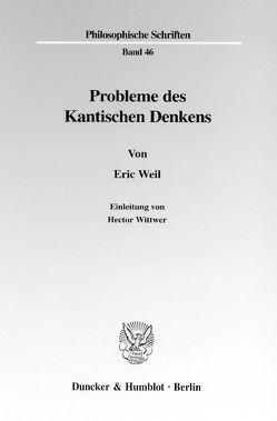 Probleme des Kantischen Denkens. von Weil,  Eric