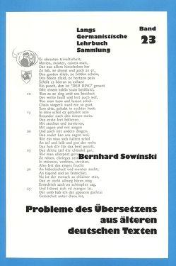 Probleme des Übersetzens aus älteren deutschen Texten von Sowinski,  Bernhard