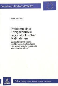 Probleme einer Erfolgskontrolle regionalpolitischer Massnahmen von d'Orville,  Hans