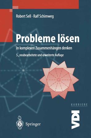 Probleme lösen von Schimweg,  Ralf, Sell,  Robert