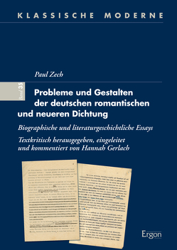 Probleme und Gestalten der deutschen romantischen und neueren Dichtung von Gerlach,  Hannah, Zech,  Paul