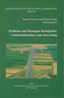 Probleme und Strategien ökologischer Landschaftsanalyse und -bewertung von Glawion,  Rainer, Zepp,  Harald
