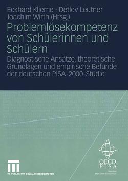 Problemlösekompetenz von Schülerinnen und Schülern von Klieme,  Eckhard, Leutner,  Detlev, Wirth,  Joachim