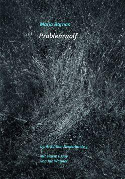 Problemwolf von Barnas,  Maria, Sassen,  Viviane, Wagner,  Jan, Wieczorek,  Stefan