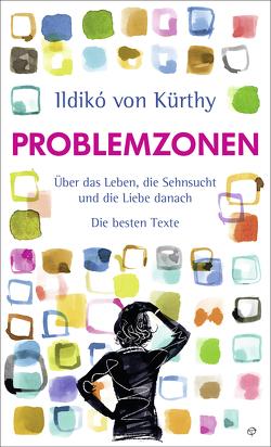 Problemzonen von Kürthy,  Ildikó von