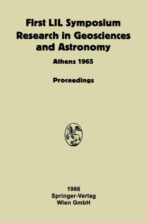 Proceeding of the First Lunar International Laboratory (LIL) Symposium Research in Geosciences and Astronomy von International Academy of Astronautics, Lunar International Laboratory, Malina,  Frank J.