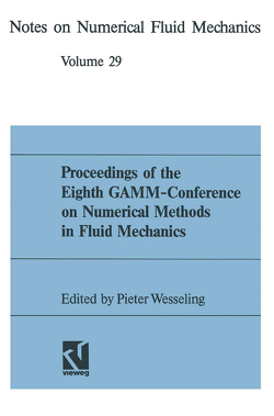 Proceedings of the Eighth GAMM-Conference on Numerical Methods in Fluid Mechanics von Wesseling,  Pieter