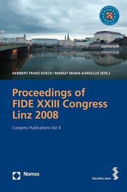 Proceedings of the FIDE XXIII Congress Linz 2008 von Karollus,  Margit M, Koeck,  Heribert Franz