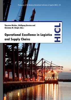 Proceedings of the Hamburg International Conference of Logistics (HICL) / Operational Excellence in Logistics and Supply Chains von Blecker,  Thorsten, Kersten,  Wolfgang, Ringle,  Christian M.