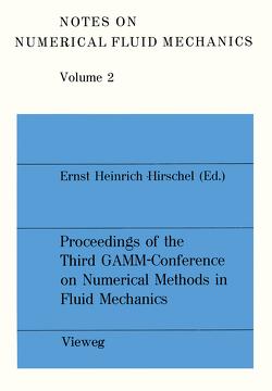 Proceedings of the Third GAMM — Conference on Numerical Methods in Fluid Mechanics von Hirschel,  Ernst Heinrich