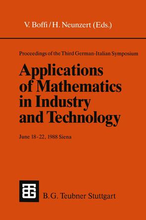 Proceedings of the Third German-Italian Symposium Applications of Mathematics in Industry and Technology von Boffi,  Vinicio, Neunzert,  Helmut