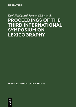 Proceedings of the Third International Symposium on Lexicography von Hyldgaard-Jensen,  Karl, Symposium on Lexicography
