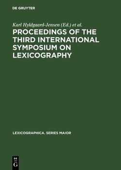 Proceedings of the Third International Symposium on Lexicography von Hyldgaard-Jensen,  Karl, Symposium on Lexicography