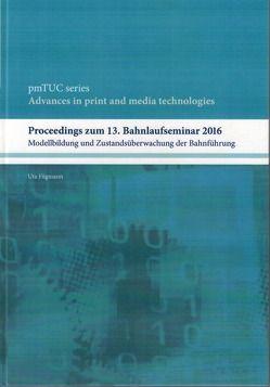 Proceedingss zum 13. Bahnlaufseminar 2016 von Fügmann,  Uta