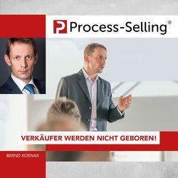 Process-Sellling® von Kosnar,  Bernd, Rasch,  Stefan, Ulbing,  Jochen