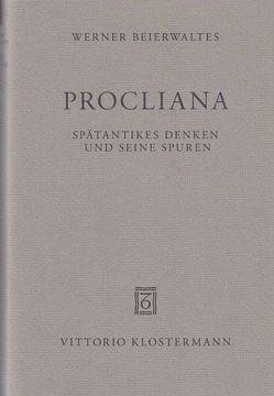 Procliana von Beierwaltes,  Werner