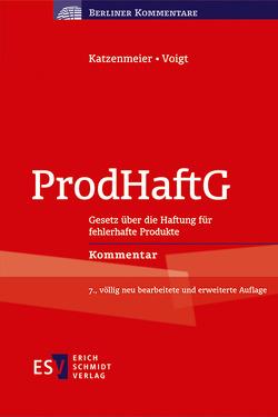 ProdHaftG von Katzenmeier,  Christian, Kullmann,  Hans Josef, Voigt,  Tobias