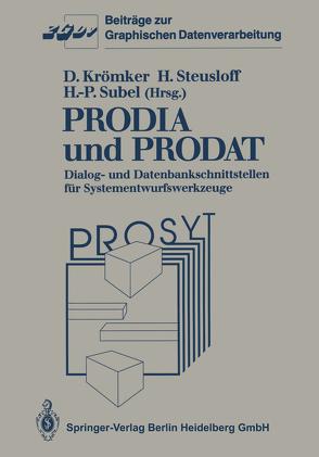 PRODIA und PRODAT von Krömker,  Detlef, Steusloff,  Hartwig, Subel,  Hans-Peter