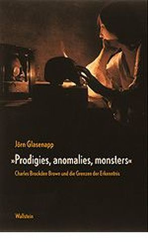 """Prodigies, anomalies, monsters"" von Glasenapp,  Jörn"
