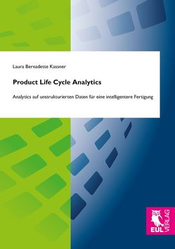 Product Life Cycle Analytics von Kassner,  Laura Bernadette