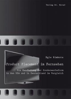 Product Placement im Fernsehen von Rimkute,  Egle
