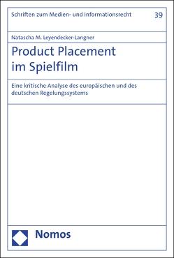 Product Placement im Spielfilm von Leyendecker-Langner,  Natascha M.