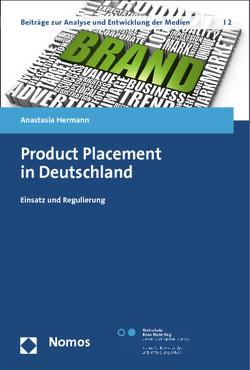 Product Placement in Deutschland von Hermann,  Anastasia