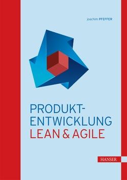 Produkt-Entwicklung von Pfeffer,  Joachim