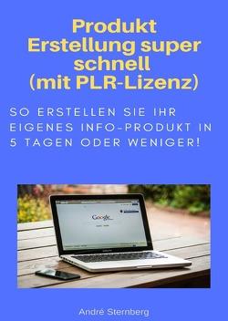 Produkt Erstellung super schnell von Sternberg,  Andre
