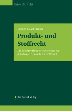 Produkt- und Stoffrecht von Klausbruckner,  Carmen