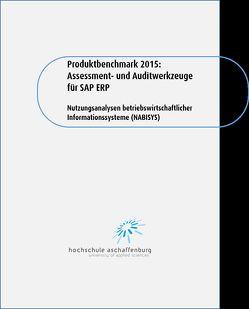 Produktbenchmark 2015: Assessment- und Auditwerkzeuge für SAP ERP von Alm,  Wolfgang, Hofmann,  Georg R., Schulz,  Johannes