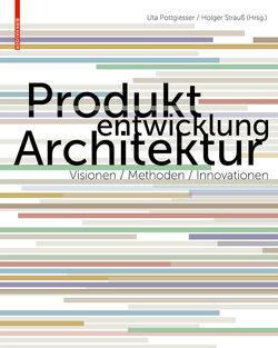 Produktentwicklung Architektur von Pottgiesser,  Uta, Strauß,  Holger