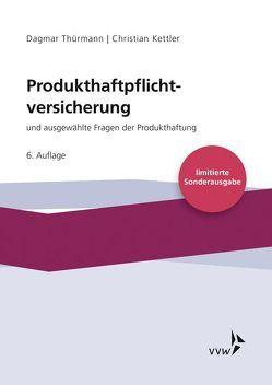 Produkthaftpflichtversicherung von Kettler,  Christian, Thürmann,  Dagmar