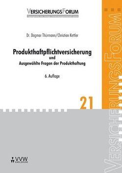 Produkthaftpflichtversicherung von Bach,  Peter, Kettler,  Christian, Thürmann,  Dagmar