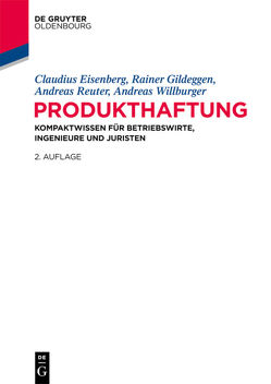 Produkthaftung von Eisenberg,  Claudius, Gildeggen,  Rainer, Reuter,  Andreas, Willburger,  Andreas