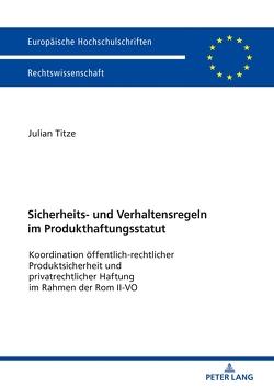 Produkthaftungsstatut von Titze,  Julian