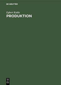 Produktion von Kahle,  Egbert