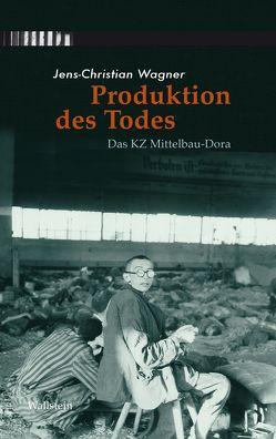 Produktion des Todes von Wagner,  Jens-Christian