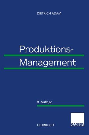 Produktions-Management von Adam,  Dietrich