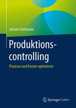 Produktionscontrolling von Gottmann,  Juliane