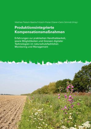 Produktionsintegrierte Kompensationsmaßnahmen von Etterer,  Florian, Fritzsch,  Sascha, Pietsch,  Matthias, Schmidt,  Catrin