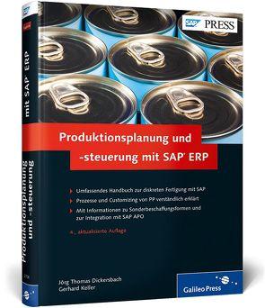 Produktionsplanung und -steuerung mit SAP ERP von Dickersbach,  Jörg Thomas, Keller,  Gerhard